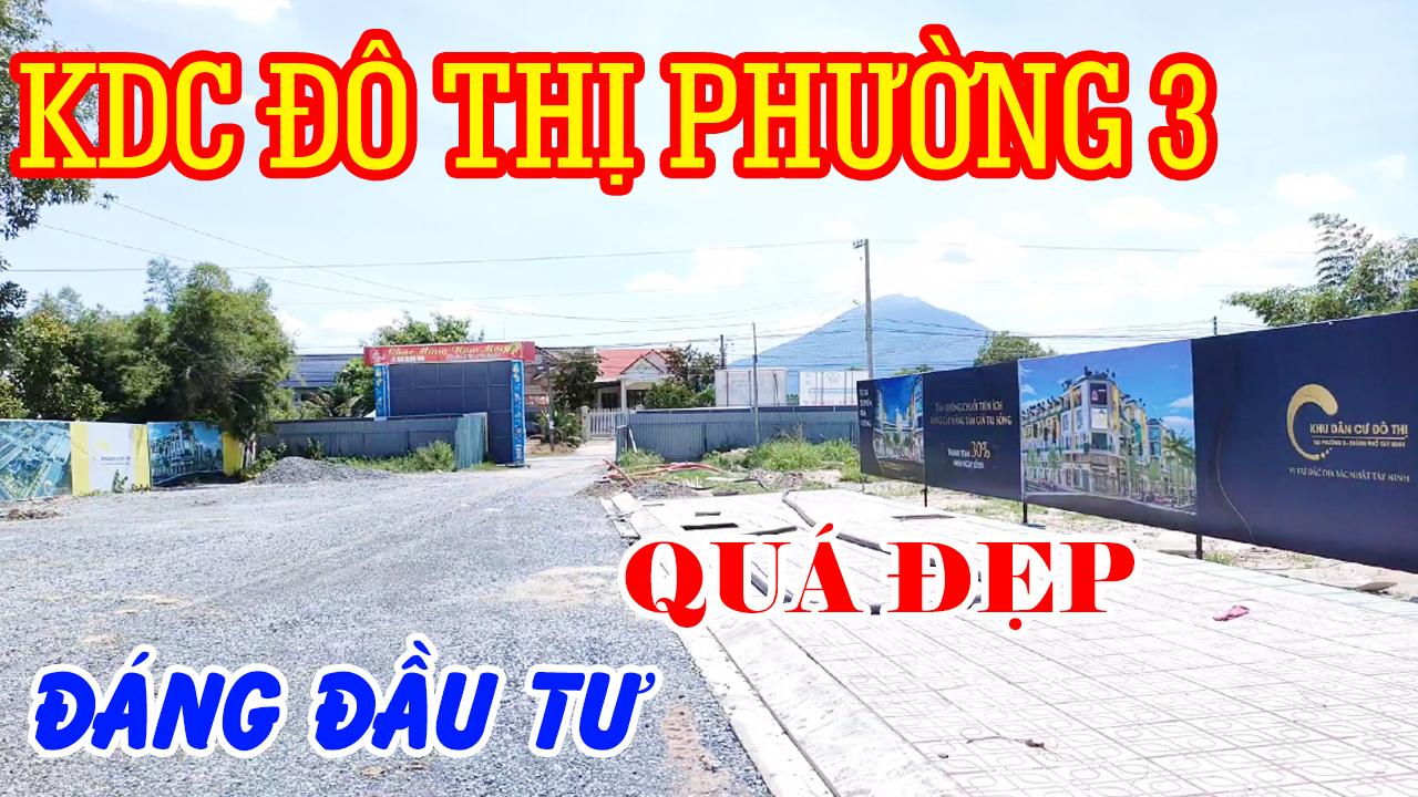 Dự Án khu Dân Cư Đô Thị Phường 3 TP Tây Ninh